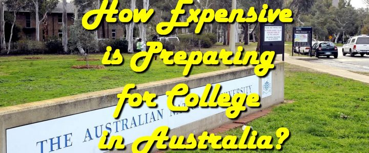 How Expensive is Preparing for College in Australia?